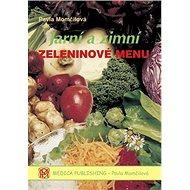 Jarní a zimní zeleninové menu - Kniha