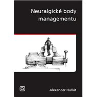 Neuralgické body managementu - Kniha