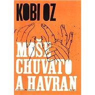 Moše Chuvato a havran - Kniha