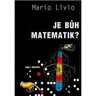Je Bůh matematik? - Kniha