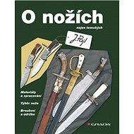 O nožích: nejen loveckých - Kniha