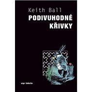 Podivuhodné křivky, počítání králíků a jiná matematická dobrodružství - Kniha