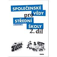 Společenské vědy pro střední školy 2. díl: Pracovní sešit - Kniha