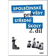 Společenské vědy střední školy 2. díl: Průvodce pro učitele - Kniha