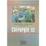 Chirurgie III - Kniha