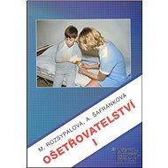 Ošetřovatelství I - Kniha