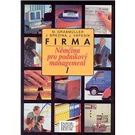 Firma I: Němčina pro podnikový management - Kniha