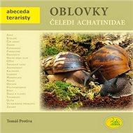 Oblovky čeledi Achatinidae - Kniha
