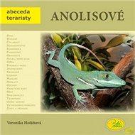 Anolisové - Kniha