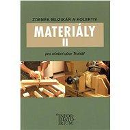 Materiály II pro učební obor truhlář - Kniha