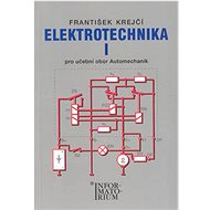 Elektrotechnika I: Pro 2 ročník UO Automechanik - Kniha