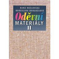 Oděvní materiály II: Pro 1 ročník SOU a SOŠ