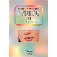 Materiály II pro 3 ročník oboru Kosmetička - Kniha