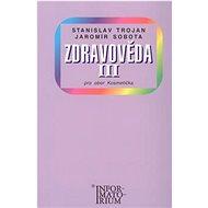 Zdravověda III: Pro 3 ročník UO Kosmetika - Kniha