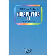 Zdravověda II: Pro 2 ročník UO Kosmetika - Kniha