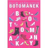 Klub vášnivých botomanek - Kniha