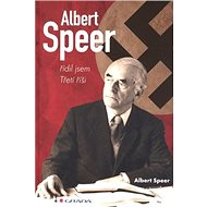 Albert Speer: řídil jsem Třetí říši - Kniha