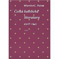 Česká katolická literatura 1918-1945 - Kniha