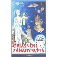 Objasněné záhady světa - Kniha