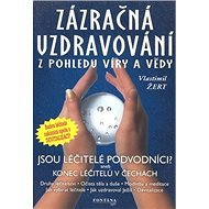 Zázračná uzdravování - Kniha