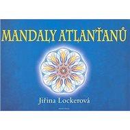 Mandaly Atlanťanů - Kniha