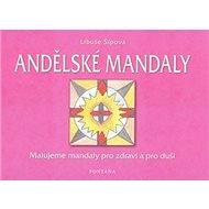 Andělské mandaly - Kniha