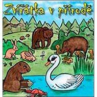 Zvířátka v přírodě - Kniha