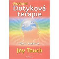 Revoluční Dotyková terapie - Kniha