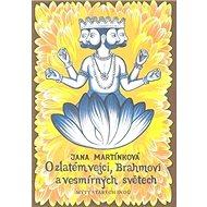 O zlatém vejci, Brahmovi a vesmírných světech: Mýty starých Indů - Kniha