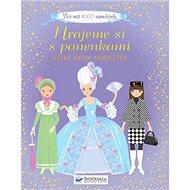 Hrajeme si s panenkami: Více než 1000 samolepek - Kniha