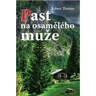 Past na osamělého muže - Kniha