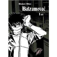 Balzamovač 1 - Kniha