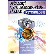 Občanský a společenskovědní základ Psychologie: učebnice - Kniha
