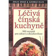 Léčivá čínská kuchyně - Kniha
