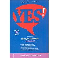 YES! Anglická gramatika: Cvičebnice, jazyková úroveň B2 - Kniha
