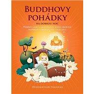 Buddhovy pohádky na dobrou noc - Kniha