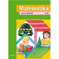 Matematika pro 3. ročník ZŠ 3. díl - Kniha