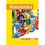 Matematika pro 4. ročník ZŠ 1. díl - Kniha
