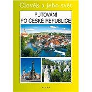 Putování po České republice - Kniha