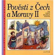 Pověsti z Čech a Moravy II - Kniha