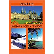 Zeměpis Světový oceán/Evropa - Kniha