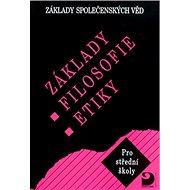 Základy filosofie, etiky: Základy společenských věd - Kniha
