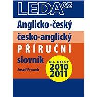 Anglicko-český a česko-anglický příruční slovník: na roky 2010 - 2011 - Kniha