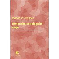 Historicko-sociologické eseje - Kniha