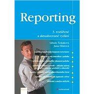 Reporting: 3. rozšířené a aktualizované vydání - Kniha
