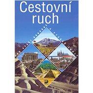 Cestovní ruch: pro vyšší odborné a vysoké školy - Kniha