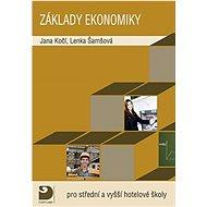Základy ekonomiky pro střední a vyšší hotelové školy - Kniha