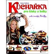 Kuchařka pro kluky a holky - Kniha
