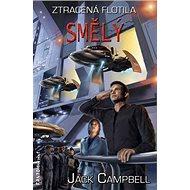 Smělý: Ztracená flotila 2 - Kniha