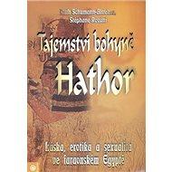 Tajemství bohyně Hathor - Kniha